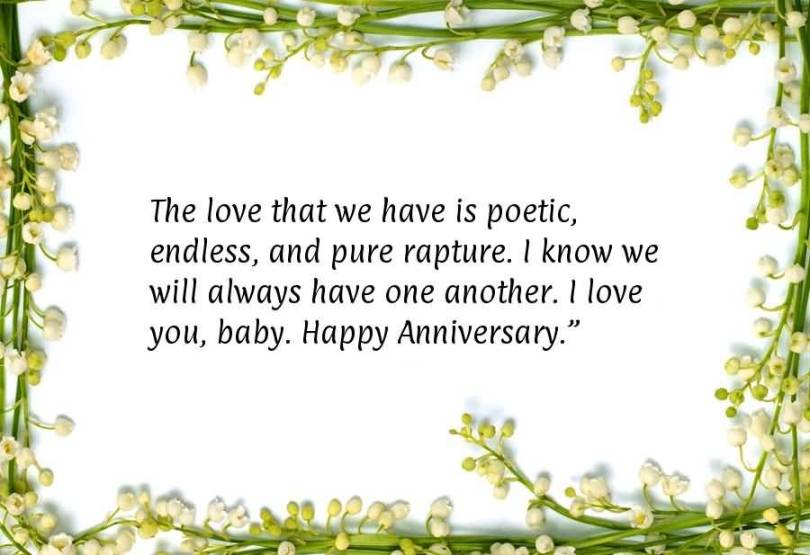 The Love That We Have Is Poetic Endlessand Pure Rapture I Know We Will Always Have One Another I Love You Baby Happy Anniversary
