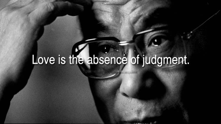 Absence Quotes Love is the absence of judgement