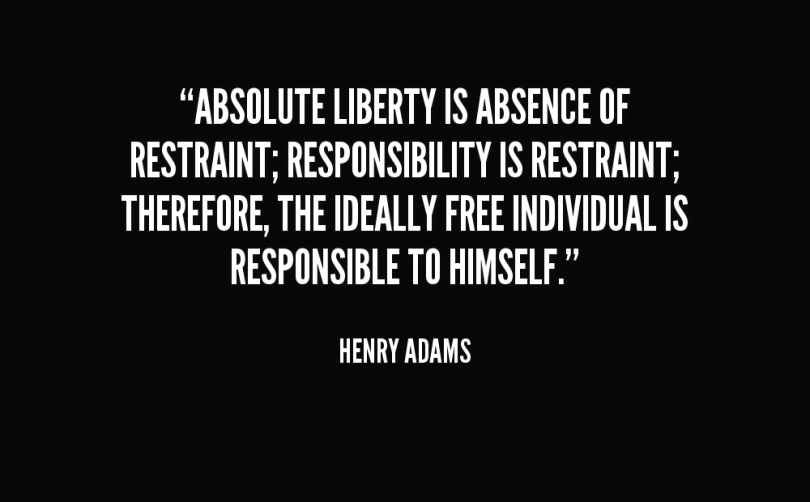 Absence Sayings Absolute Liberty Is Absence.
