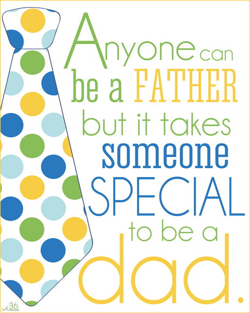 Anyone Can Be A Father But It Takes Someone Special To Be A Dad Happy Father's Day
