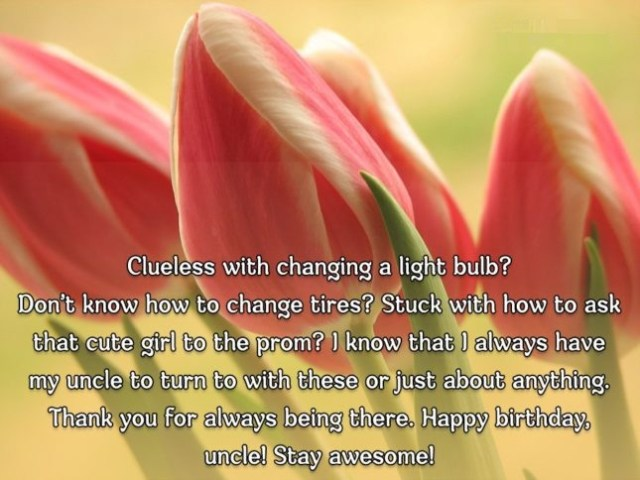Awesome Uncle Birthday Wishes Greetings Quotes