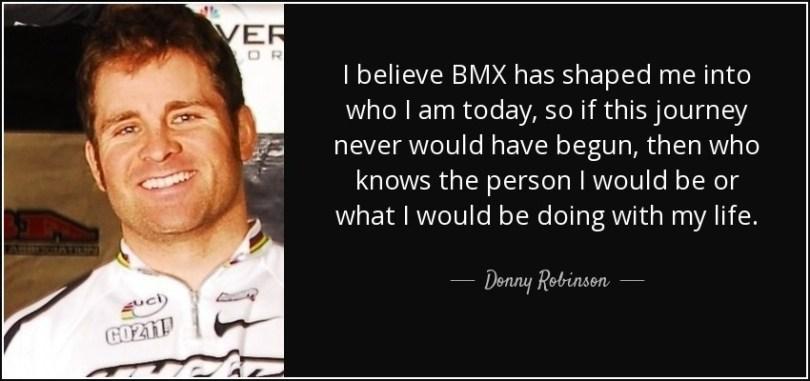 BMX Quotes I believe BMX has