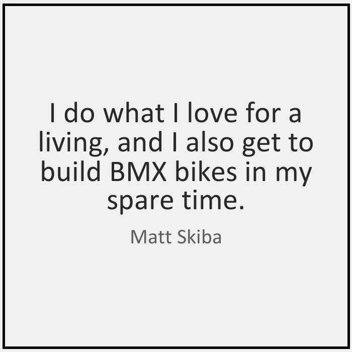 BMX Quotes I do what