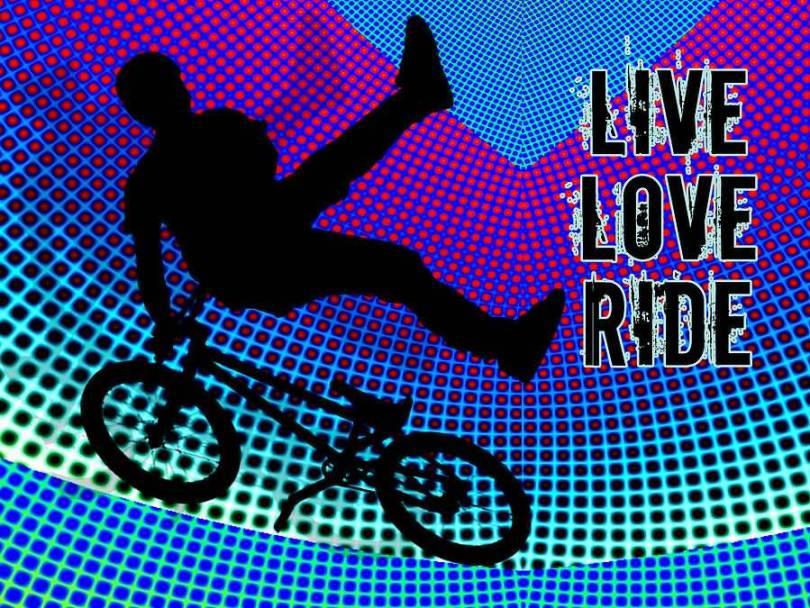 BMX Quotes Live Love Ride