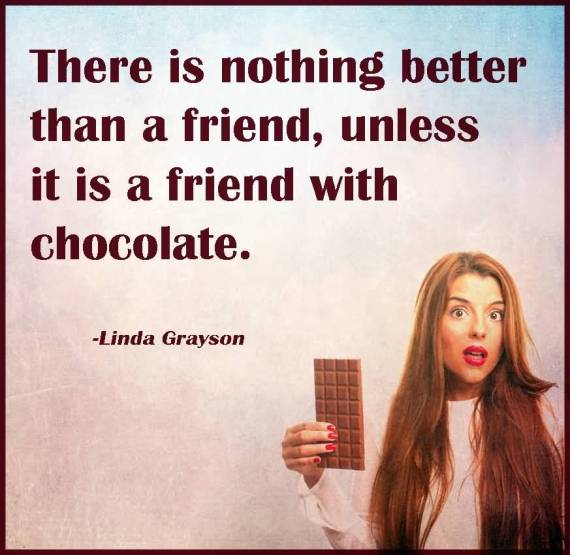 Bae Quotes No One Is Better Than A Friend With Chocolate