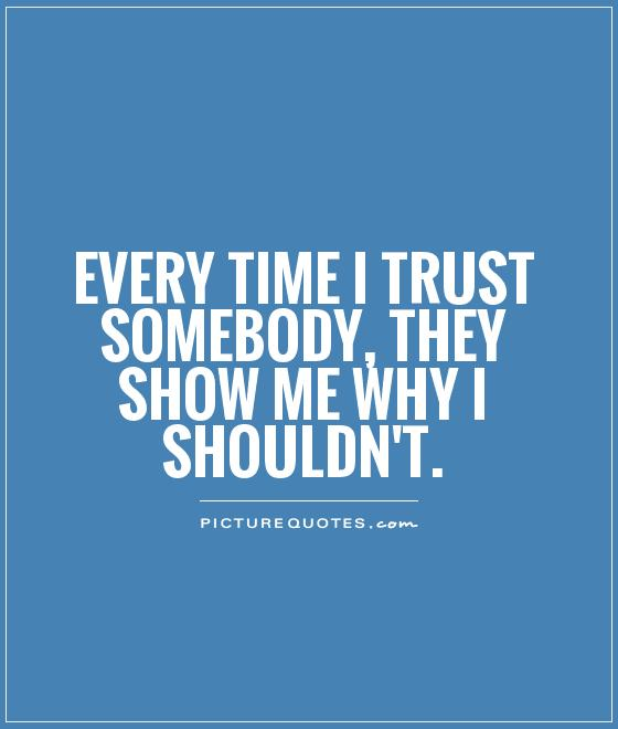 56 Most Famous Broken Trust Quotes, Sayings And Quotations