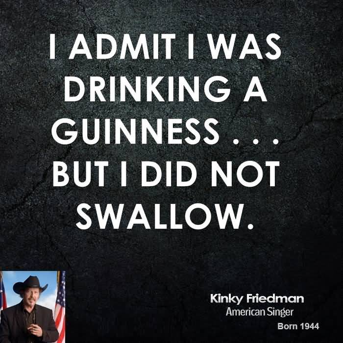 Character Quotes I Admit I was Drinking