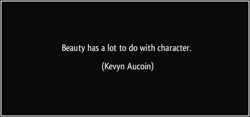 Character Sayings Beauty Has