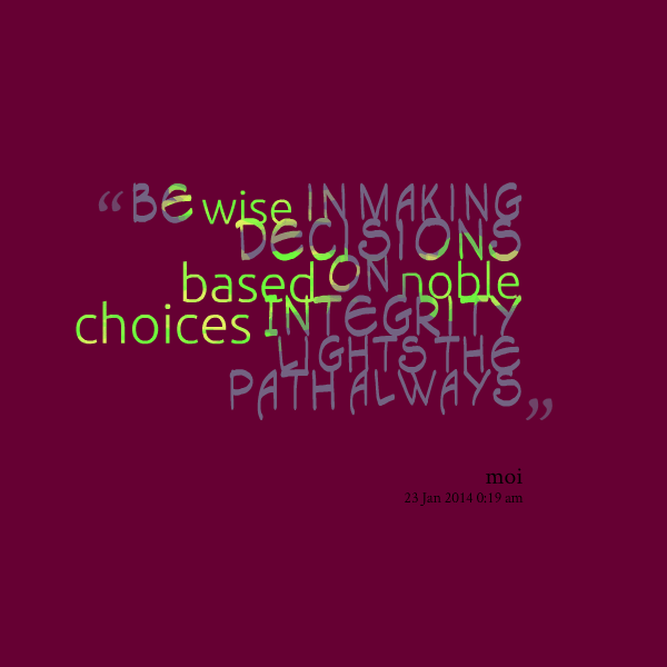 Choice Sayings Be Wise In