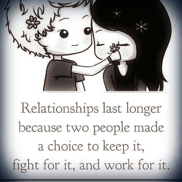 Choice Sayings Relationships Last
