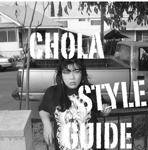 Chola Quotes Chola style guide
