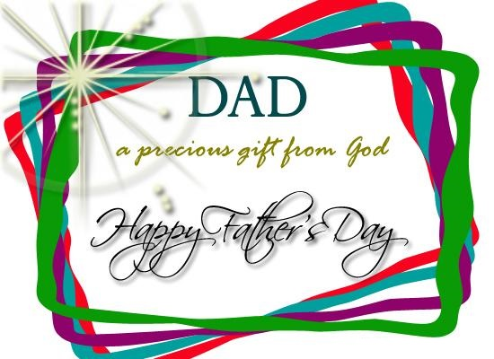 Dad A Precious Gift From God Happy Father's Day