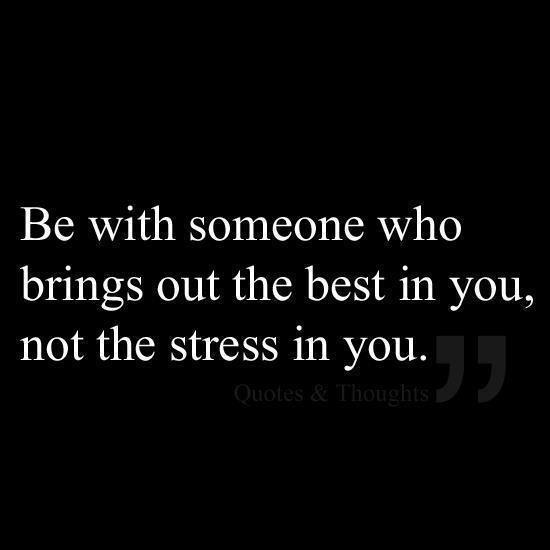 Divorce Quotes Be with someone who brings out the best in you