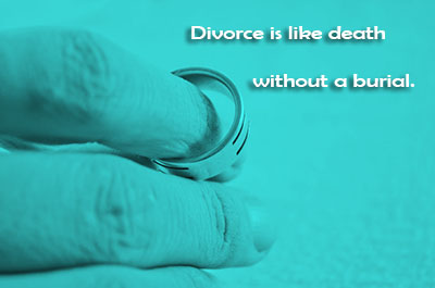 Divorce Quotes Divorce is like death without a burial