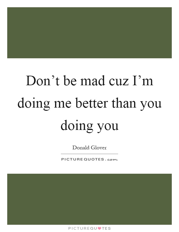 Doing Me Quotes Sayings 08