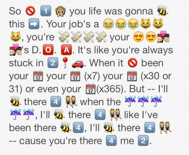 Emoji Quotes So you life was gonna this your job's a you're your's D