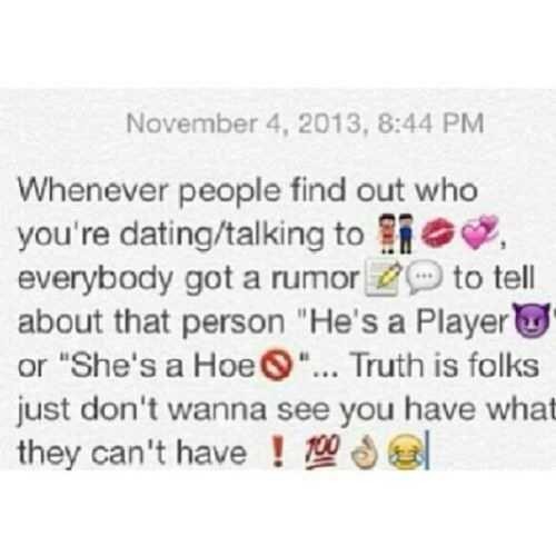Emoji Quotes Whenever people find out who you're dating talking to everybody got a rumor to tell about
