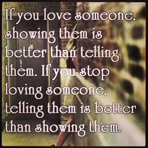 FFA Quotes If you love some one showing them is better than telling them