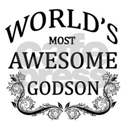 Godson Quotes World's most swesome godson