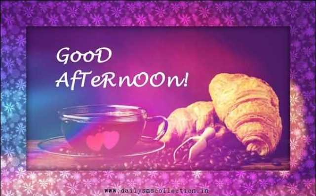 Good Afternoon Message Wishes Image