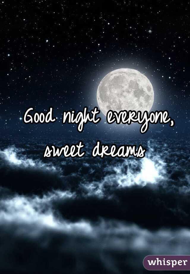 Good Night Everyone Sweet Dreams Image