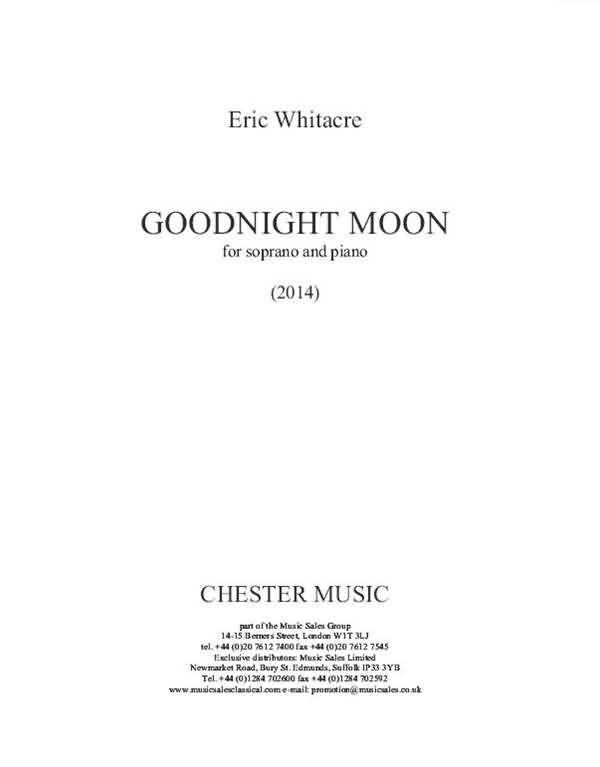 Goodnight Moon Quotes Eric Whitacre Goodnigt moon for soprano and piano