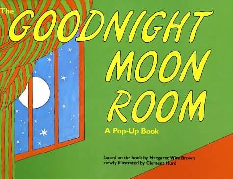 Goodnight Moon Quotes Goodnight moon room a pop up book