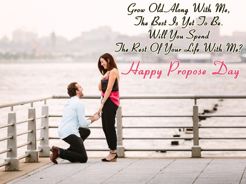 Grow Old Along With Me Happy Propose Day Greetings Quotes Image