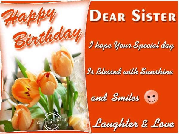 Happy Birthday Dear Sister Your All Wish Come True