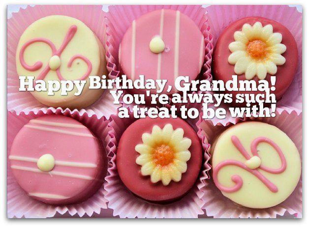 Happy Birthday Grandma You're Always Such A Treat To Be With Beautiful Greeting Image