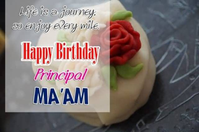 Happy Birthday Principal Ma'am Best Wishes Greeting Image