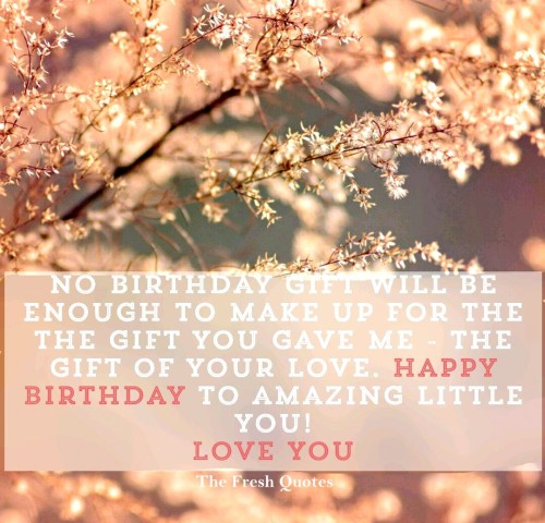 Happy Birthday To Amazing Little You Love You Birthday Quotes Image