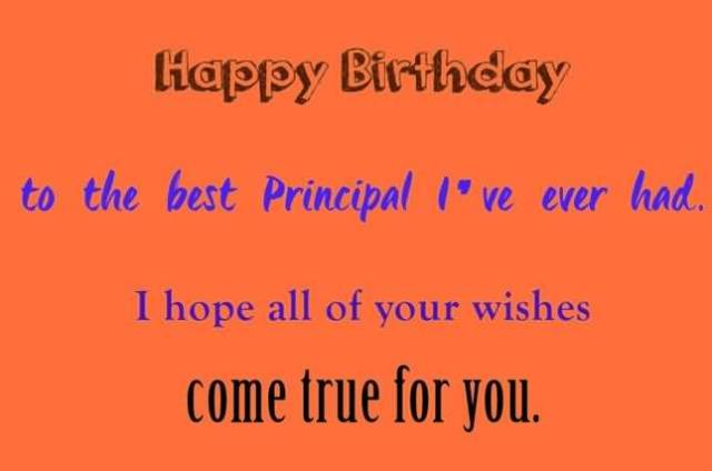 Happy Birthday To The Best Principal I've Ever Had Wonderful Wishes Image