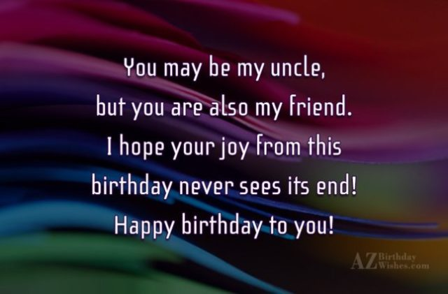 Happy Birthday To You You May Be My Uncle Image