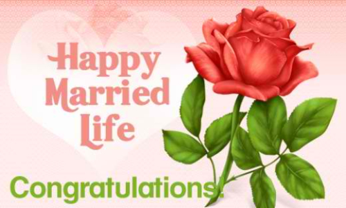 Happy Married Life Congratulations  Best Wishes In Life