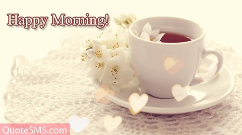 Happy Morning Wises Message Image