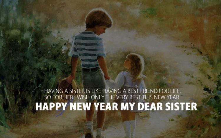 Happy New Year My Dear Sister Have A Great Day Wishes Image
