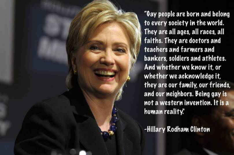 Hillary Clinton Quotes Gay people are born and belong to every society in the world Hillary Clinton
