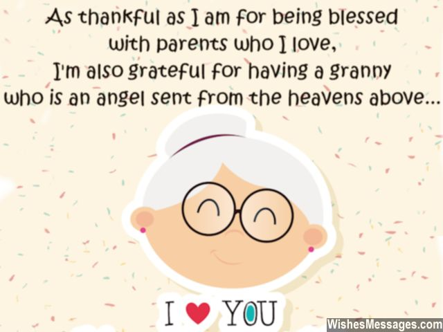 I Love I'm Also Grateful For Having A Granny I Love You Birthday Quotes