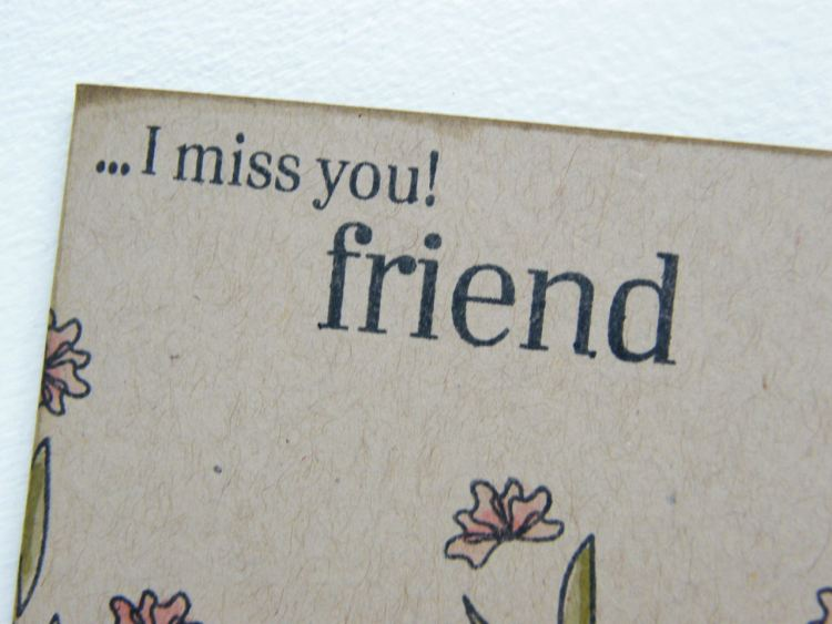I Miss You Friend Wishes Card