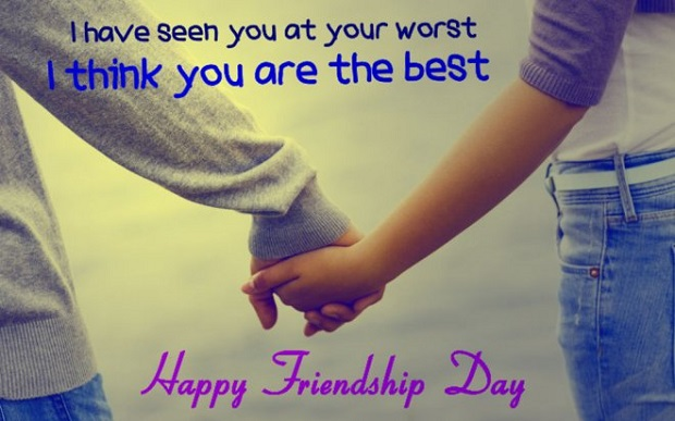 I Think You Are The Best Happy Friendship Day Wishes For Friend