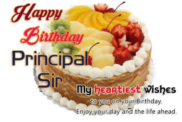 My Heartiest Wishes To You On Your Birthday Happy Birthday Principal Sir