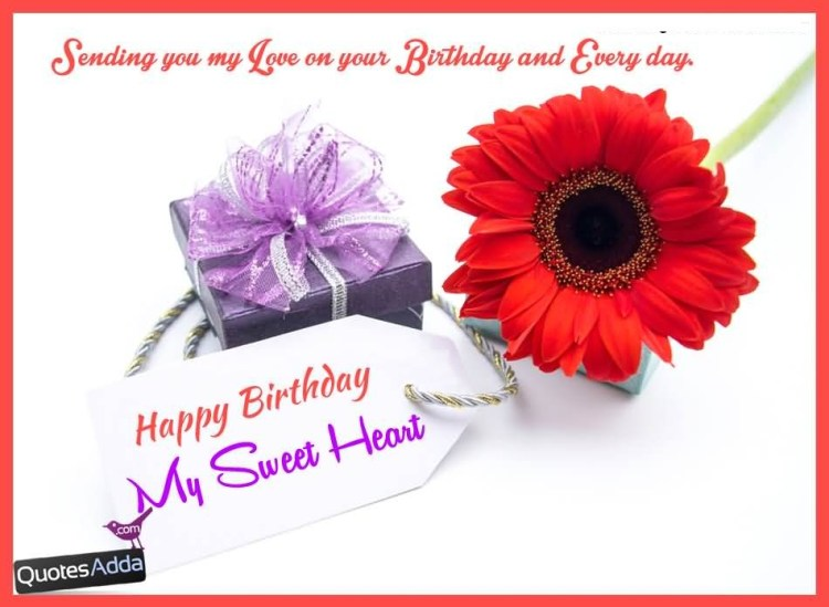 Sending You My Love Happy Birthday Sweetheart Greeting Card