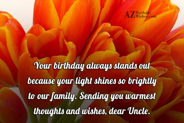 Sending You Warmest Thoughts And Wishes Dear Uncle