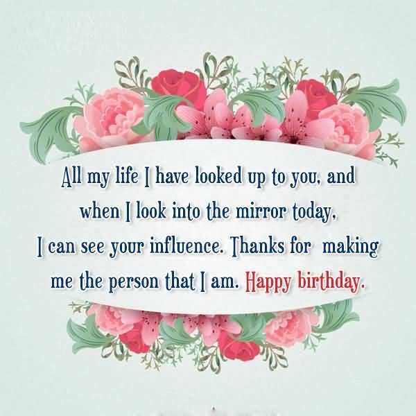 Thanks For Making Me The Person That I Am Happy Birthday Sir Greeting Quotes Image