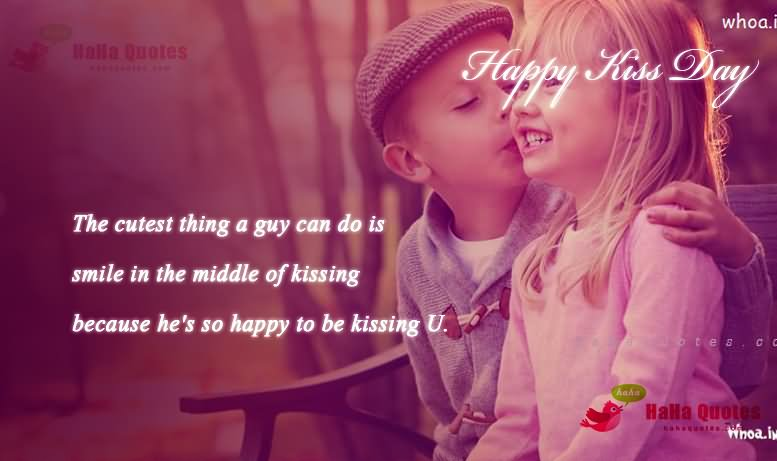 The Cutest Ting A Guy Can Do Is Smile In The Middle Of Kissing Happy Kiss Day