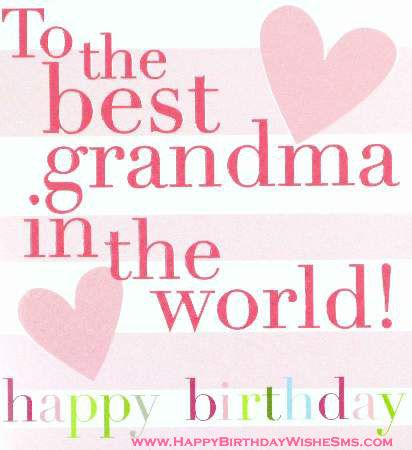 To The Best Grandma In the World Happy Birthday Greeting Card Image