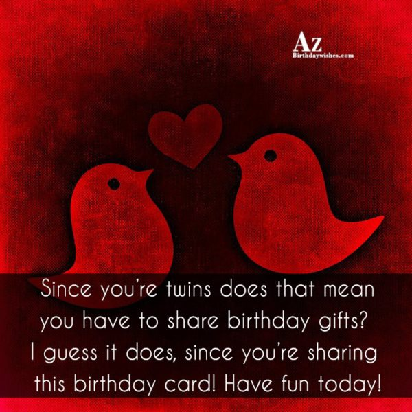 Twins Birthday Greetings Message & Wishes Image