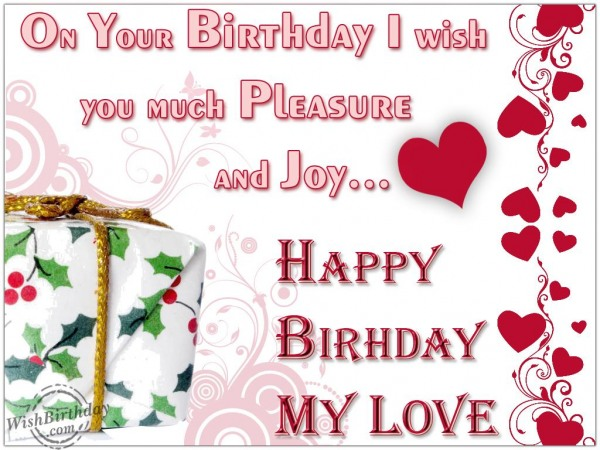 Wonderful Happy Birthday My Love Greeting Image