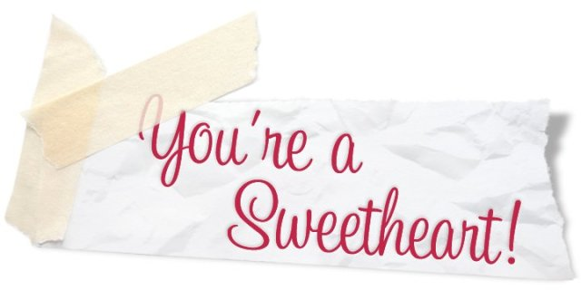 You're A Sweetheart Text Greeting Image